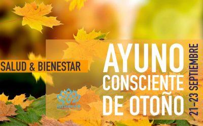 AYUNO CONSCIENTE DE OTOÑO 21/23 SEPTIEMBRE