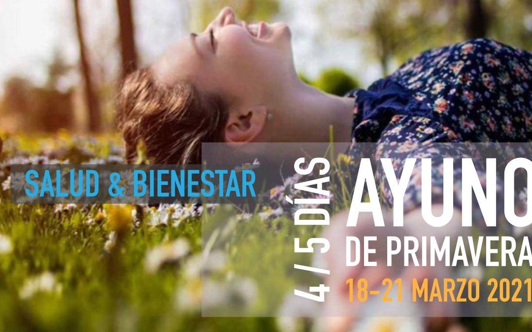 AYUNO CONSCIENTE DE PRIMAVERA | 18 al 21 MARZO 2021