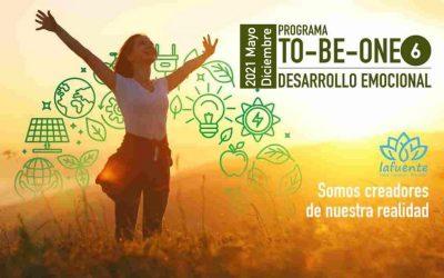 TO-BE-ONE 6 DESARROLLO EMOCIONAL | PROGRAMA 2021
