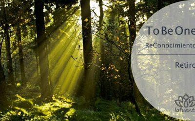 TO BE ONE. ReConocimiento de uno mismo   5 al 11 Diciembre